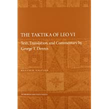 The Taktika of Leo VI: Revised Edition