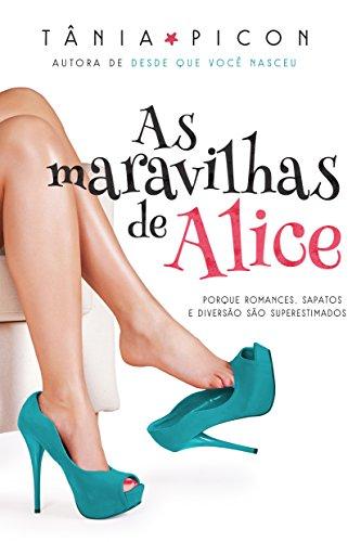 As maravilhas de Alice (Portuguese Edition) by [Picon, Tânia]