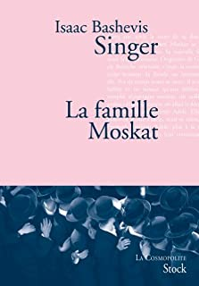 La famille Moskat, Singer, Isaac Bashevis