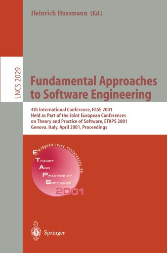 Fundamental Approaches to Software Engineering: 4th International Conference, FASE 2001 Held as Part of the Joint European Conferences on Theory and ... (Lecture Notes in Computer Science)
