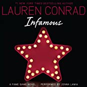 Infamous: A Fame Game Novel, Book 3 | Lauren Conrad