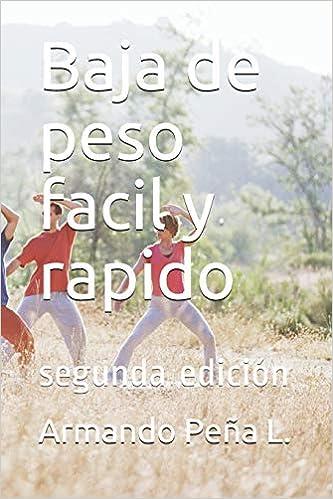 Baja de peso facil y rapido: segunda edición (1)