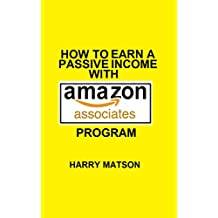 How To Earn A Passive Income With Amazon Associates Program