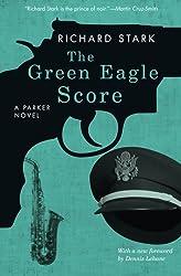 The Green Eagle Score: A Parker Novel (Parker Novels)