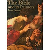 Bible and Its Painters, Bernard, 0025101307