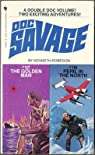 Doc Savage - Bantam : The Golden Man N°117 - Peril in the North N°118 par Robeson