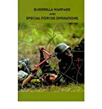 img - for [ { GUERRILLA WARFARE AND SPECIAL FORCES OPERATIONS } ] by Government Reprints Press (AUTHOR) Oct-01-2001 [ Paperback ] book / textbook / text book