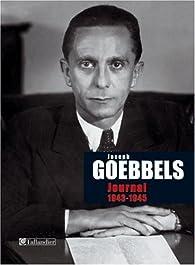 Journal 1943-1945 par Joseph Goebbels