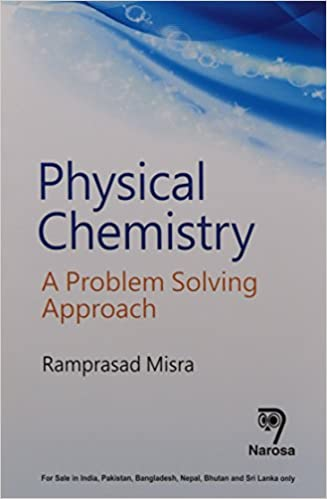 in buy physical chemistry a problem solving approach  in buy physical chemistry a problem solving approach book online at low prices in physical chemistry a problem solving approach reviews