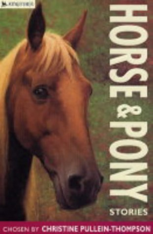 Horse and Pony Stories (Red Hot Reads) by Christine Pullein-Thompson (Compiler), Victor Ambrus (Illustrator) (Illustrated, 21 Jun 2004) Paperback (Kingfisher Illustrated Horse)