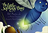 The Little Squeegy Bug, Bill Martin and Michael R. Sampson, 1890817902