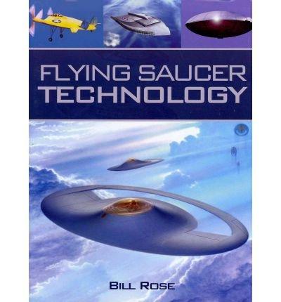 [Flying Saucer Technology] [Author: Bill Rose] [June, - Saucer Rose Moss