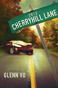 2612 Cherryhill Lane - A Novel