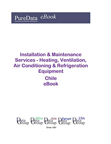 Installation & Maintenance Services - Heating, Ventilation, Air Conditioning & Refrigeration Equipment in Chile: Market Sales