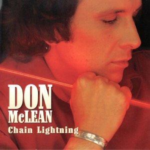 Don Mclean Chain Lightning Amazon Com Music