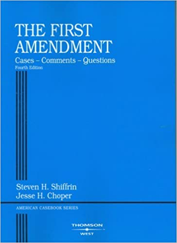 Book First Amendment: Cases, Comments, Questions. (American Casebook Series) by Steven H. Shiffrin (2006-06-05)
