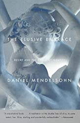 The Elusive Embrace: Desire and the Riddle of Identity