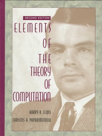 Elements of the Theory of Computation (2nd Edition) by Prentice Hall
