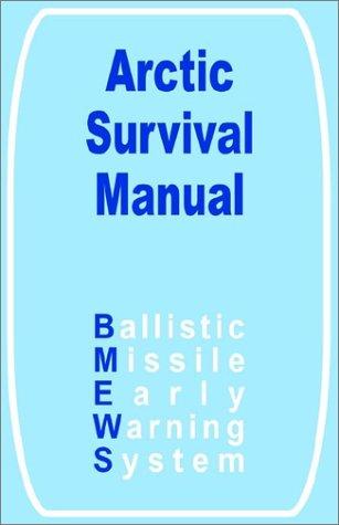 Download Arctic Survival Manual, The ebook