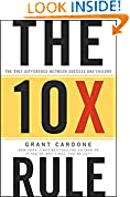 #10: The 10X Rule: The Only Difference Between Success and Failure