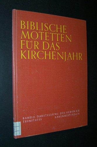 biblische-motetten-fur-das-kirchenjahr-herausgegeben-von-konrad-ameln-und-harald-kummerling-band-ii-