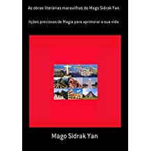 As Obras Literárias Maravilhas Do Mago Sidrak Yan