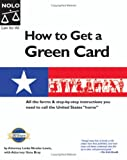 How to Get a Green Card, Nicolas Loida Lewis and Len T. Madlansacay, 1413301827