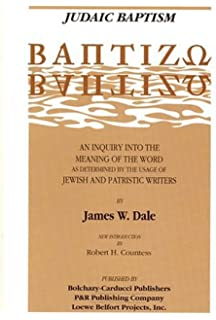 Amazon com: Johannic Baptism: Baptizo : An Inquiry into the Meaning