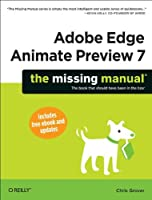 Adobe Edge Animate Preview 7: The Missing Manual Front Cover