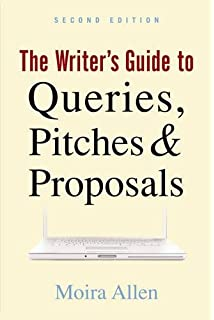 The writers digest guide to query letters wendy burt thomas the writers guide to queries pitches and proposals spiritdancerdesigns Image collections