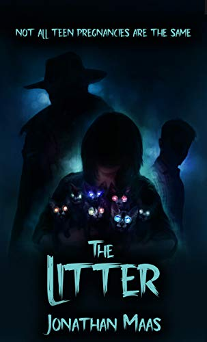 The Litter: A Paranormal Teen Pregnancy Thriller with a Literary Feel