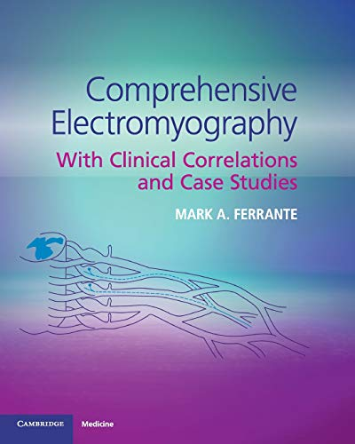 Comprehensive Electromyography: With Clinical