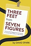 Three Feet from Seven Figures: One-on-One Engagement Techniques to Qualify More Leads at Trade Shows