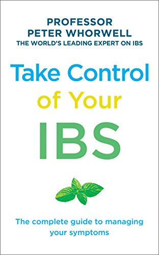 (Take Control of your IBS: The Complete Guide to Managing Your Symptoms)
