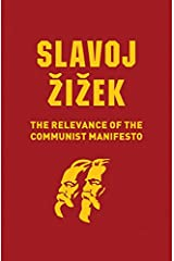 The Relevance of the Communist Manifesto Kindle Edition