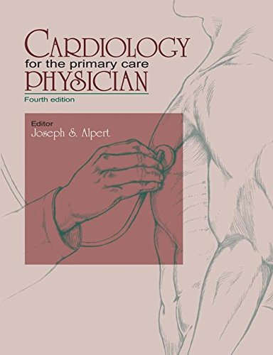 Cardiology for the Primary Care Physician