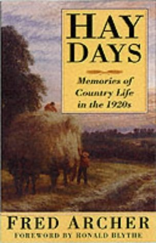 Journal Blythe (Hay Days: Memories of Country Life in the 1920s)