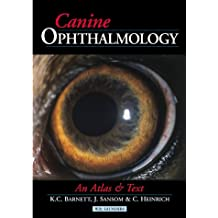 Canine Ophthalmology: An Atlas and Text, 1e
