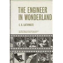 Engineer in Wonderland