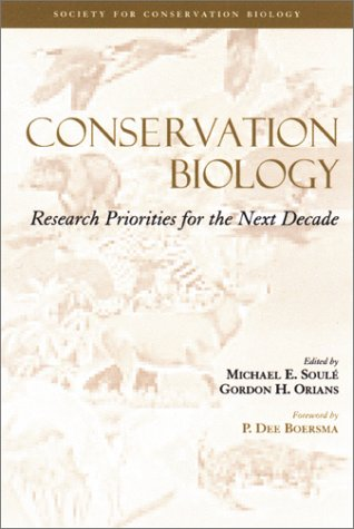 Conservation Biology  Research Priorities For The Next Decade