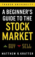Learn to make money in the stock market, even if you've never traded before.              The stock market is the greatest opportunity machine ever created.       Are you ready to get your piece of it?       This book will tea...