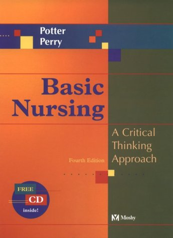 Basic Nursing: A Critical Thinking Approach (Book with CD-ROM for Windows & Macintosh)