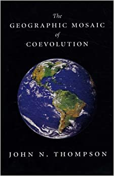 Book The Geographic Mosaic of Coevolution (Interspecific Interactions )