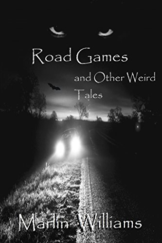 - Road Games and Other Weird Tales: Scary Short Story Collection