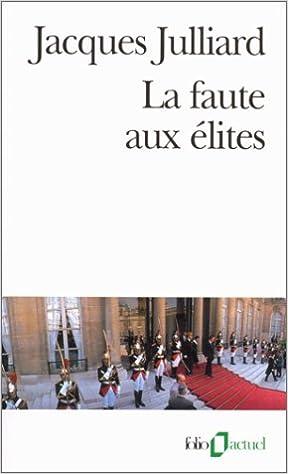 Livres gratuits La Faute aux élites pdf ebook