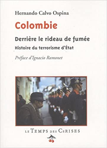 Colombie Derrière le Rideau de Fumee pdf ebook