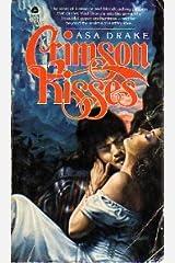 Crimson Kisses Mass Market Paperback