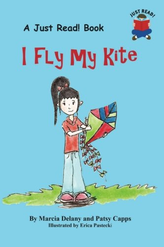 I Fly My Kite (A Let's Read Book) (Volume 1)