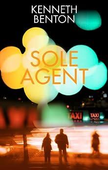 Sole Agent (A Peter Craig International Espionage Thriller Book 1) by [Benton, Kenneth]