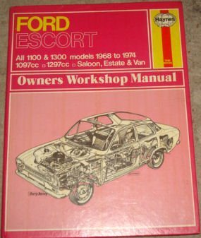 Ford Escort Mk I 1100 & 1300 (Classic Reprint Series: Owner's Workshop Manual)